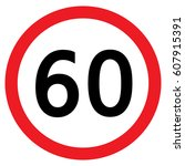 speed limit traffic sign 60 ... | Shutterstock .eps vector #607915391