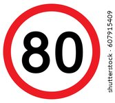 speed limit traffic sign 80 ... | Shutterstock .eps vector #607915409