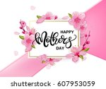 happy mother's day vector... | Shutterstock .eps vector #607953059