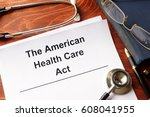 Small photo of The American health care act. Trumpcare reform concept.