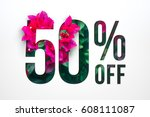 flowers spring sale 50 percent... | Shutterstock . vector #608111087