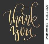 'thank you'   modern lettering... | Shutterstock .eps vector #608113829