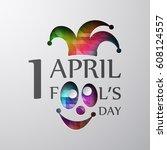 april fool's day. cardboard... | Shutterstock .eps vector #608124557