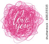 i love you card with... | Shutterstock .eps vector #608155535