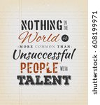 nothing in the world is more... | Shutterstock .eps vector #608199971