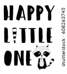 Happy Little One Slogan For...