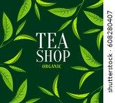 organic tea frame logo. green... | Shutterstock .eps vector #608280407