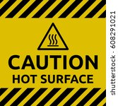 hot surface sign | Shutterstock .eps vector #608291021