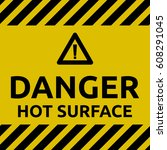hot surface sign | Shutterstock .eps vector #608291045