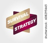 survival strategy arrow tag... | Shutterstock .eps vector #608295665