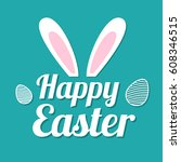 happy easter background with... | Shutterstock .eps vector #608346515