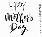 happy mother's day greeting... | Shutterstock .eps vector #608407739
