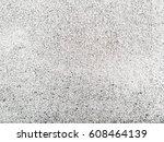 white rustic texture. vintage... | Shutterstock . vector #608464139