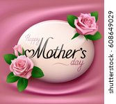 happy mothers day. greeting... | Shutterstock .eps vector #608649029