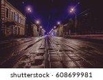 Street Night The Tram Rails