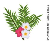 the tropical composition of... | Shutterstock .eps vector #608715611