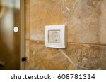 the socket in the bathroom with ... | Shutterstock . vector #608781314