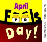 april fools day cartoon text... | Shutterstock .eps vector #608813975