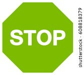 stop sign vector icon. flat eco ...   Shutterstock .eps vector #608818379