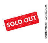 sold out text rubber seal stamp ... | Shutterstock .eps vector #608860925