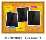 cork notice board with photo...   Shutterstock .eps vector #608863145