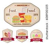 vintage fast food badge  banner ... | Shutterstock . vector #608930105