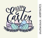 vector happy easter... | Shutterstock .eps vector #608936921