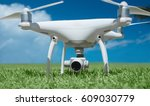 quadrocopter close up in the... | Shutterstock . vector #609030779