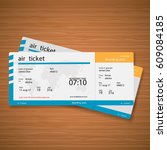 plane tickets on the table.... | Shutterstock .eps vector #609084185