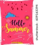 "colorful ""hello summer"" flyer... | Shutterstock .eps vector #609163394"
