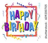 happy birthday card template... | Shutterstock .eps vector #609200705