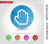 colored icon or button of hand... | Shutterstock .eps vector #609214934