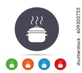cooking pan sign icon. boil or... | Shutterstock .eps vector #609303755