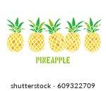 illustration of a pineapple | Shutterstock .eps vector #609322709