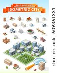 build your own isometric city . ... | Shutterstock .eps vector #609361331