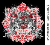 holy death  day of the dead ... | Shutterstock .eps vector #609382871