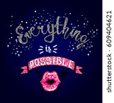 everything is possible  just... | Shutterstock .eps vector #609404621