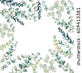 watercolor eucalyptus card... | Shutterstock . vector #609413381