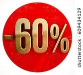 red 60 percent discount button... | Shutterstock . vector #609434129