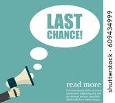 last chance. hand holding... | Shutterstock .eps vector #609434999