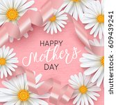 happy mothers day pink... | Shutterstock .eps vector #609439241