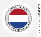 the netherlands or holland flag ... | Shutterstock .eps vector #609475391