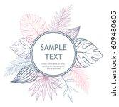 pastel tropical design frame... | Shutterstock .eps vector #609480605