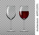 big reds wine empty glass and... | Shutterstock .eps vector #609512051