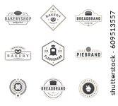 bakery shop logos templates set....   Shutterstock .eps vector #609513557