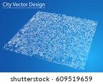 wire frame city  blueprint... | Shutterstock .eps vector #609519659