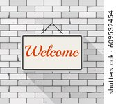 simple white sign with text ... | Shutterstock .eps vector #609532454
