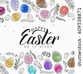hand drawn easter elements with ... | Shutterstock .eps vector #609538871