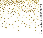 gold glitter background polka... | Shutterstock .eps vector #609560891