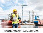 shipbuilding engineer stands at ... | Shutterstock . vector #609601925